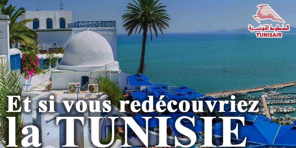 Et si vous redécouvriez la TUNISIE, Tunisair lance sa promotion ...