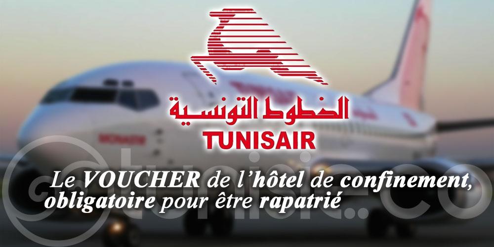 Tunisair: Le VOUCHER de l'hôtel de confinement, obligatoire pour être rapatrié