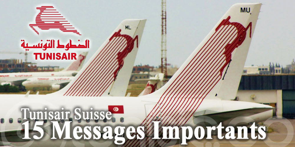 Tunisair Suisse: 15 messages importants