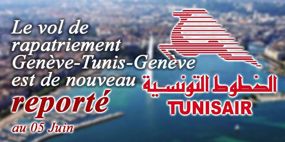 Prévu le 30 mai, le vol de rapatriement Genève-Tunis-Genève est de nouveau reporté