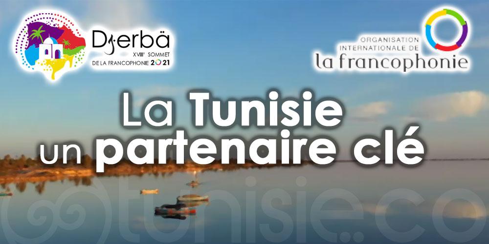 Sommet de la Francophonie Djerba 2021 : La Tunisie un partenaire clé