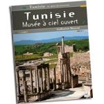 Tunisie, musée à ciel ouvert, un livre de Guillemette Mansour