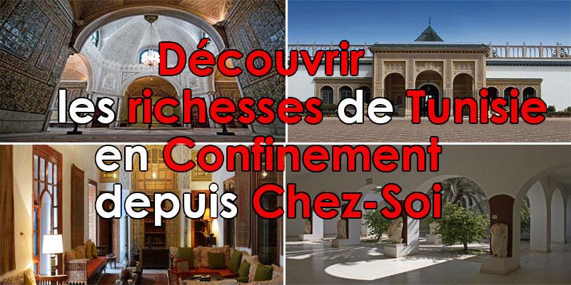 Découvrir les richesses de Tunisie en Confinement depuis Chez-Soi
