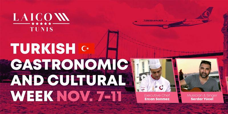 Semaine gastronomique Turque du 7 au 11 Novembre au Laico Tunis