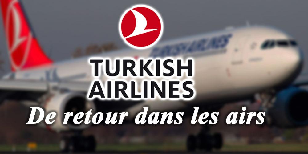 Turkish Airlines est de retour dans les airs