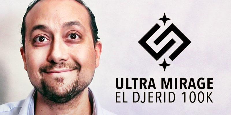 En vidéo : Amir Ben Gacem présente la 3ème édition de l'Ultra Mirage El Djerid