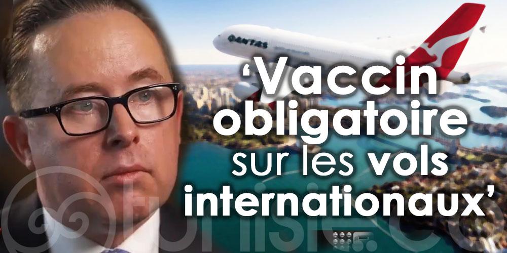 PDG de Qantas : Le vaccin sera obligatoire sur les vols internationaux