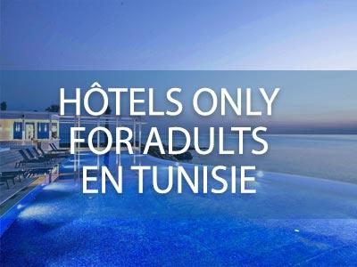Séjour en couple, sélection des hôtels uniquement pour les adultes