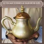 Le village tunisien au marché de NoÃ«l de Montparnasse (Paris) du 05 au 31 décembre
