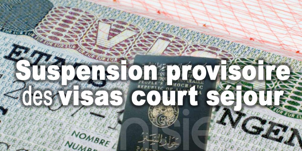 Suspension provisoire des visas court séjour aux Tunisiens