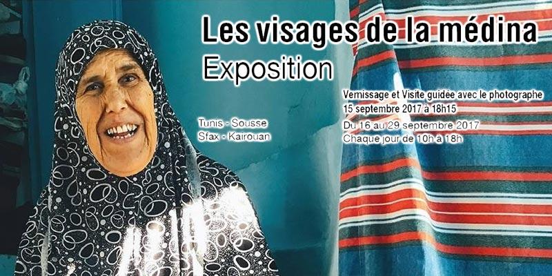 L'exposition Les visages de la médina du 15 au 29 septembre à l'IFT