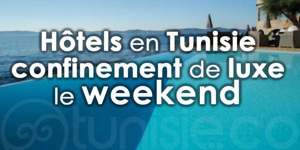En Tunisie, les hôtels s'adaptent et vous offrent un confinement de luxe !
