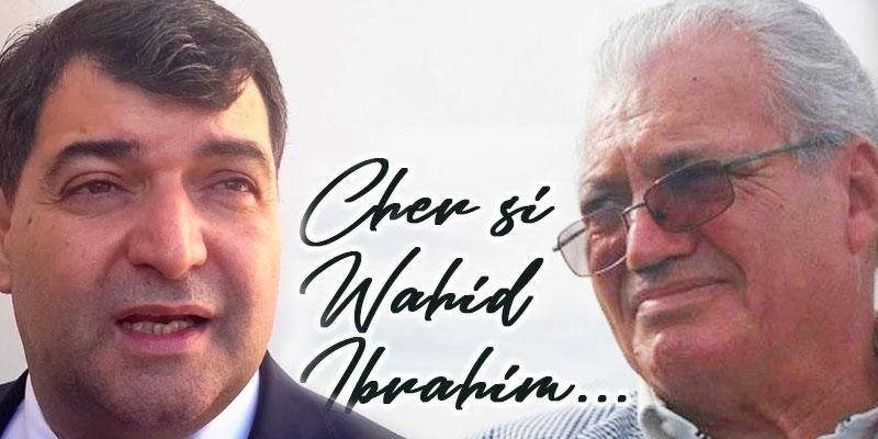 René Trabelsi : Cher Si Wahid Ibrahim...