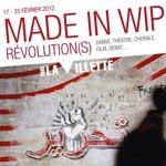 Des artistes tunisiens au premier 'Made in WIP- Révolution (s)' du 17 au 25 février en France