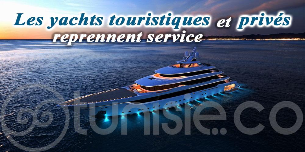 Les yachts touristiques et privés reprennent service