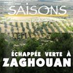 Une échapée verte à Zaghouan, thème de Saisons Tunisiennes N°11 juin 2013