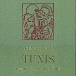 Zoubeir Turki: Tunis naguère et aujourd'hui : adaptation de Claude Roy