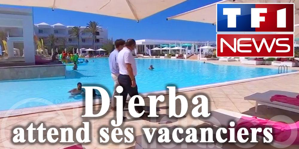 Djerba attend ses vacanciers et le fait savoir sur TF1