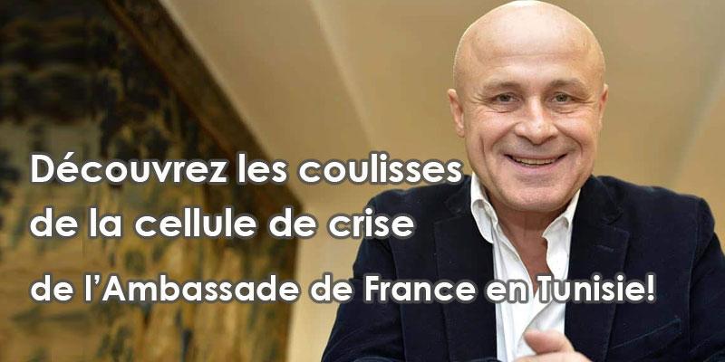 Découvrez les coulisses de la cellule de crise de l'Ambassade de France en Tunisie!