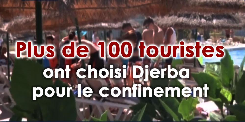 Plus de 100 touristes ont choisi Djerba pour le confinement