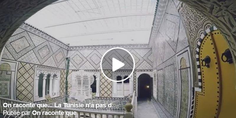 On raconte que... La Tunisie n'a pas de culture et d'histoire...